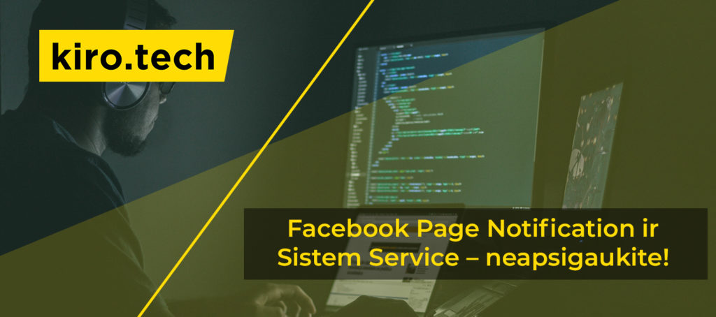 Facebook Page Notification ir Sistem Service – neapsigaukite!